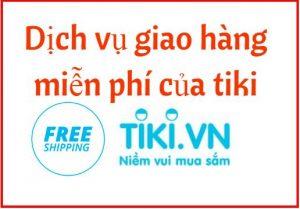 dịch vụ giao hàng miễn phí của tiki