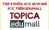 Top 9 khóa học chất lượng giảm giá nhiều nhất tại Edumall