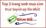 TOP 3 trang web mua sắm trực tuyến mua hàng uy tín nhất Việt Nam