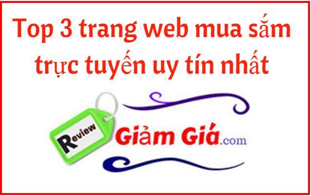 Top 3 trang web mua hàng trực tuyến uy tín nhất