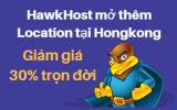 HawkHost mở thêm Location tại Hongkong tốc độ bá đạo