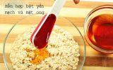 Hỗn hợp bột yến mạch, mật ong